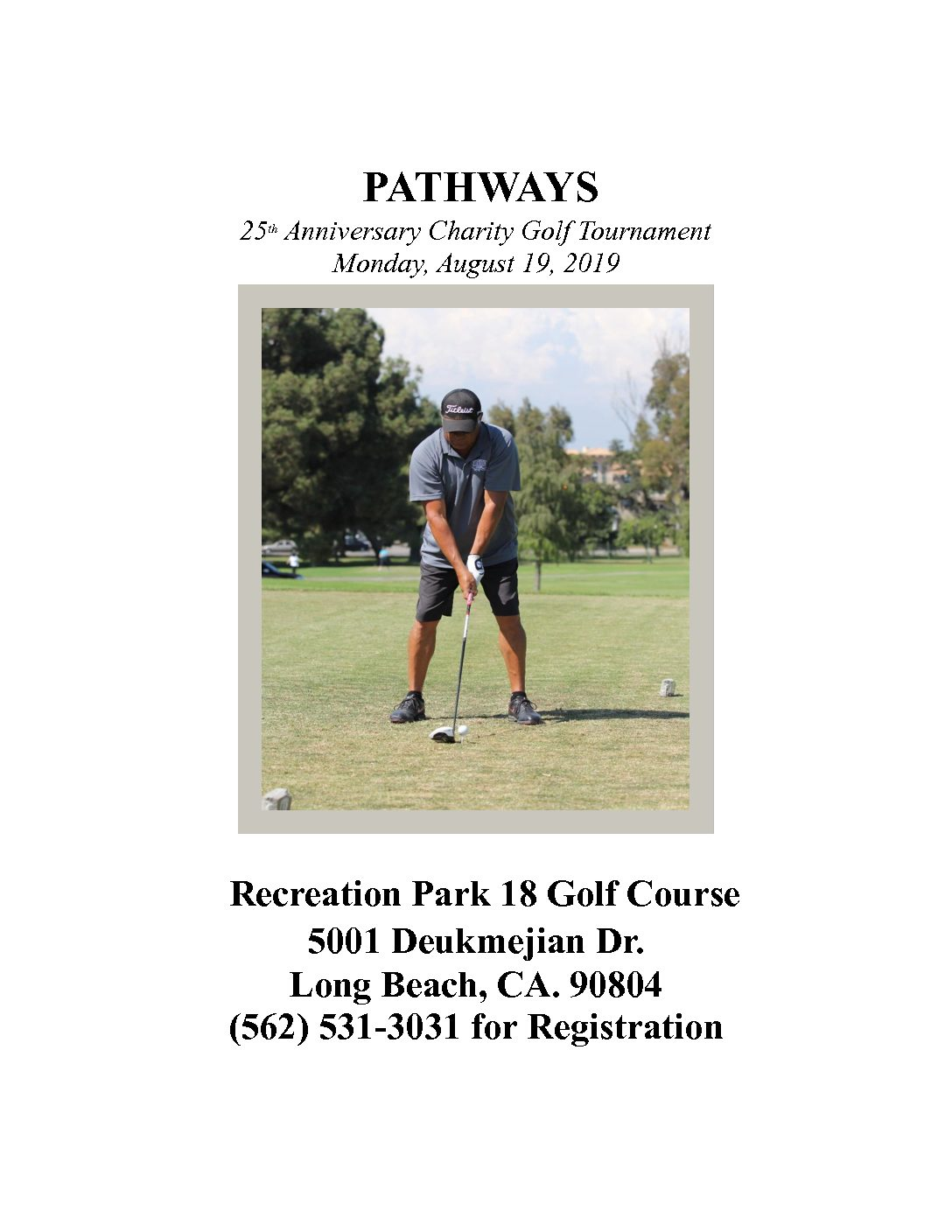 pathways 25th anniversary charity golf tournament. Black Bedroom Furniture Sets. Home Design Ideas